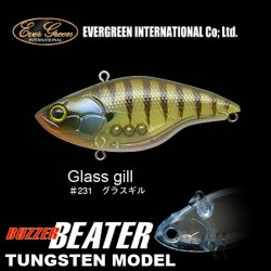 Ever Green Buzzer Beater Tungsten #231 Glass Gill