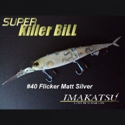 Imakatsu Super Killer Bill #040 Flicker Matt Silver